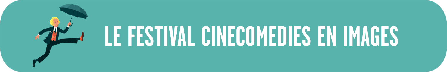 Le festival CineComedies en images