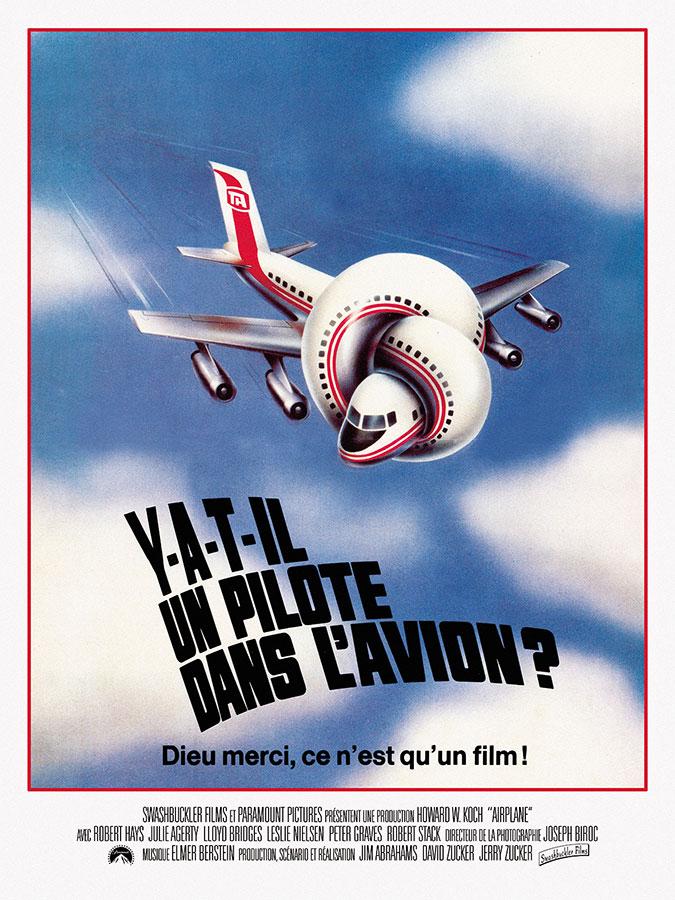 Y-a-t-il un pilote dans l'avion ? (ZAZ, 1980)